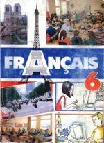 Обкладинка до Французська мова (Гандзяк, Шелакіна) 6 клас
